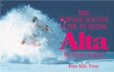 The Powder Hound's Guide to Skiing Alta cover